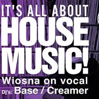 It's All About House Music!