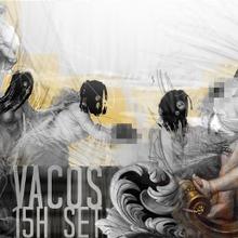 Vacos 15h set