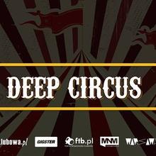 Deep Circus with Yousef