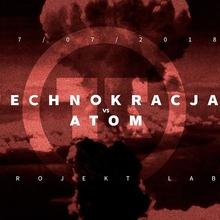 Technokracja vs Atom