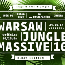 Warsaw Jungle Massive 10 – B-Day Edition !