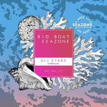 Big Boat SeaZone x All Stars Showcase