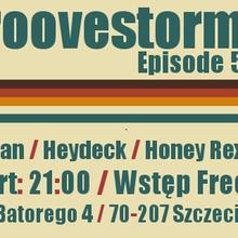 Groovestorm Episode 5