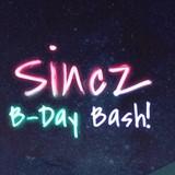 Sincz B-day Bash!