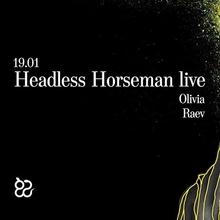 Headless Horseman live