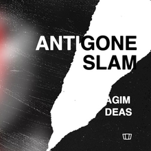Smolna: Slam / Antigone
