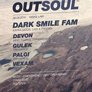 Out Soul #02 with DARK SMILE FAM | Kayka (vocal live) & Preemo