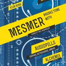 Breakz Tone with Mesmer!!!