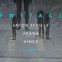 Lewitacja w/ Jacob Seville & Joana