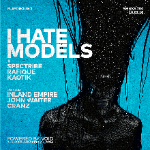 I Hate Models (A R T S / Fr) by Playground