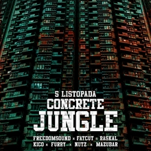 Concrete Jungle VIII !