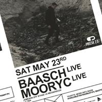 BAASCH live x MOORYC live