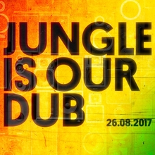 Jungle Is Our Dub | INQbator