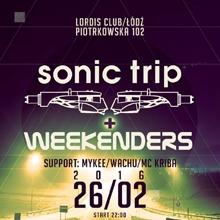 SONIC TRIP & WEEKENDERS