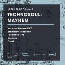 Technosoul: Mayhem: Vatican Shadow & Stanislav Tolkachev