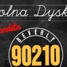 """SZKOLNA DYSKOTEKA """"90210"""""""
