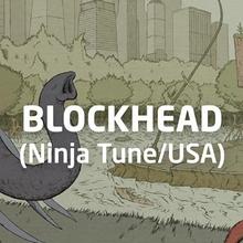 5:55 pres. Blockhead (Ninja Tune/USA) + ESSEX