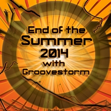 End of the Summer with Groovestorm