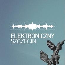 Elektroniczny Szczecin Night 12 x Summer Contrast Festival