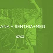 JOANA + SENTHIA + MEG