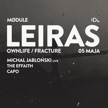 Mødule pres. Leiras (Ownlife / Fracture)