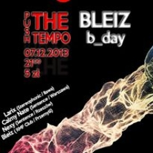 PUSH THE TEMPO ! Bleiz's B-Day !