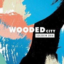Wooded City Szczecin 2018