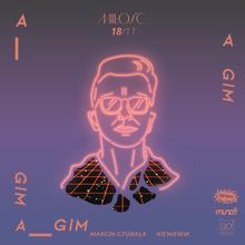 A_GIM x Marcin Czubala x Kieniewik