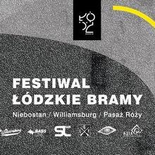 Festiwal Łódzkie Bramy