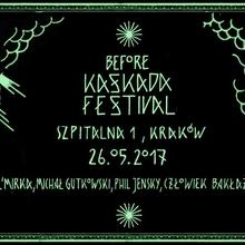 Before Kaskada Festival na Szpitalnej 1!