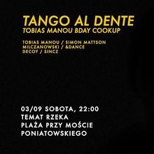Tango al dente – Tobias Manou bday cookup