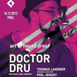 Art Of House pres. Doctor Dru