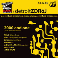 Miller Fresh Sound i detroitZDRóJ! pres. 2000 and one