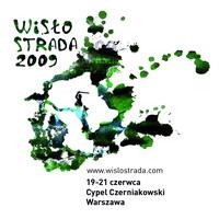 V Festiwal Sztuki Otwartej WISŁOSTRADA