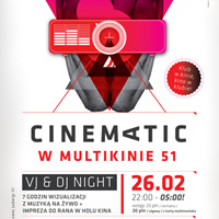 Cinematic (VJ & DJ Night)