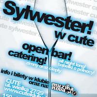 Sylwester 2009 w CUTE: open bar + catering