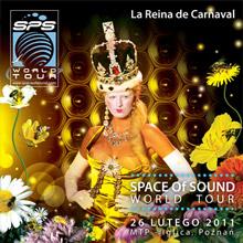 Space of Sound World Tour – La Reina de Carnaval