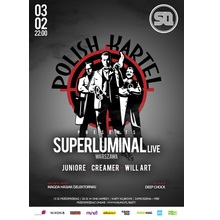 Polish Kartel.04 plays SUPERLUMINAL live!
