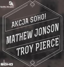 Akcja Soho! Mathew Jonson & Troy Pierce
