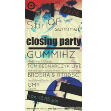 Start Of Summer With Gummihz (Mobilee, Claap) / Forma Closing Party