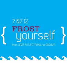 Frost Yourself from Jazz & Electronic to Groove