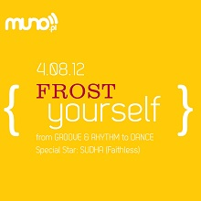 FROST yourself | From GROOVE & RHYTHM to DANCE