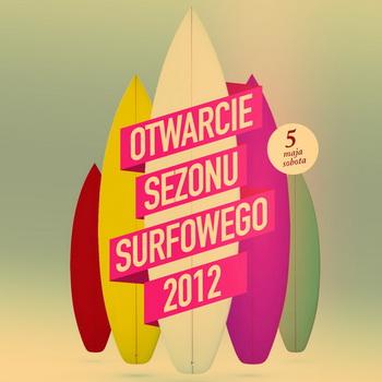 BASSLINE pres. Wielkie Otwarcie Sezonu Surfingowego 2012