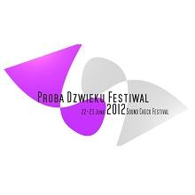 Próba Dźwięku Festiwal Dzień 2