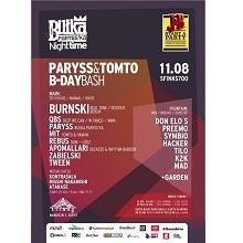 Bułka Paryss'ka: Paryss & Tomto Bday Bash w/ Burnski!