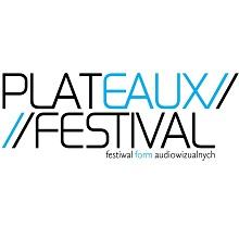 Plateaux Festival 2012 – festiwal form audiowizualnych