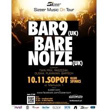 Sizeer Music On Tour – Bar9 & Bare Noize