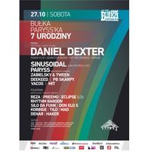 BUŁKA PARYSS'KA: 7 URODZINY x Daniel Dexter (Poker Flat/ Berlin)