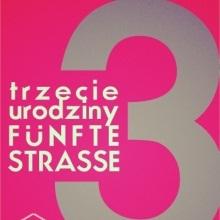 Trzecie urodziny Fűnfte Strasse