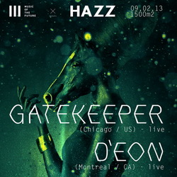 Music Of The Future & HAZZ pres. GATEKEEPER LIVE (US) & D'EON LIVE (CAN)